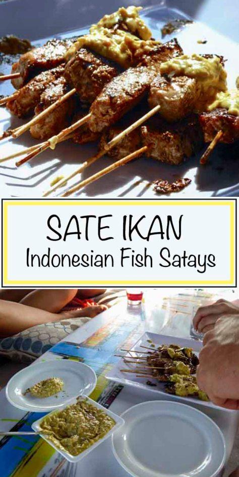 Sate Ikan - Indonesian Fish Satays