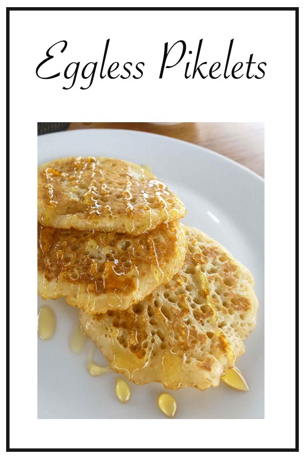Eggless Pikelets PIN
